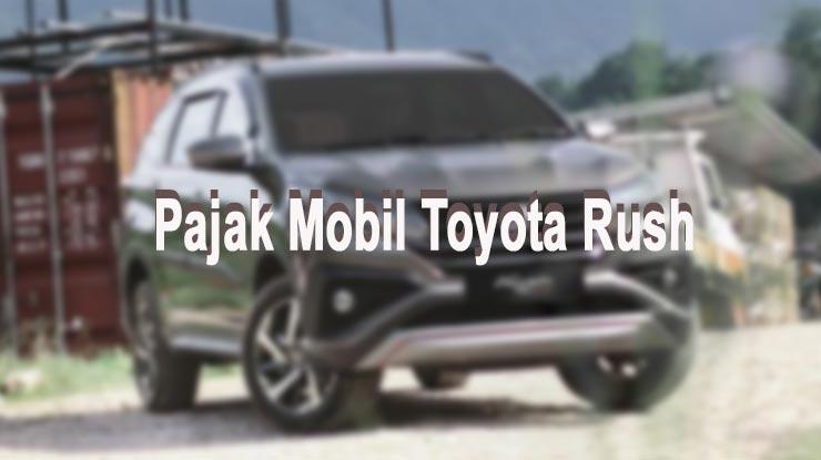 Pajak Mobil Toyota Rush