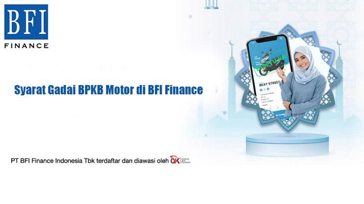 Syarat Gadai BPKB Motor di BFI Finance
